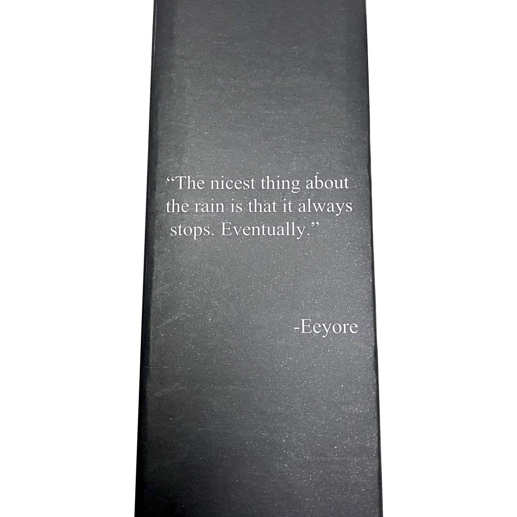 A quote by Eeyore on the Hailstorm umbrella packaging